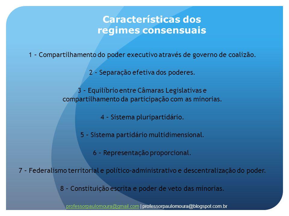 Características dos regimes consensuais