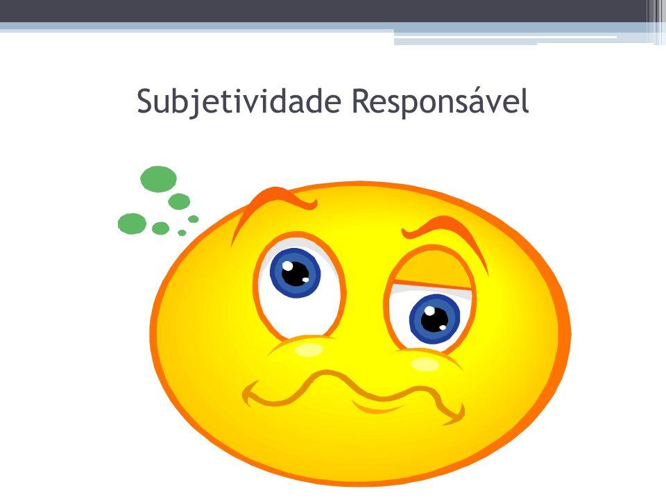 Subjetividade Responsável
