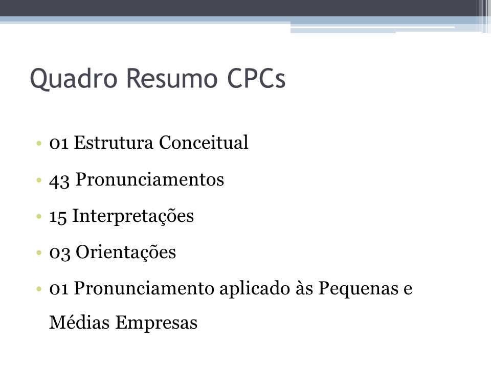 Quadro Resumo CPCs 01 Estrutura Conceitual 43 Pronunciamentos