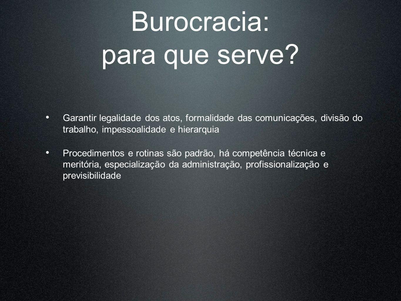 Burocracia: para que serve