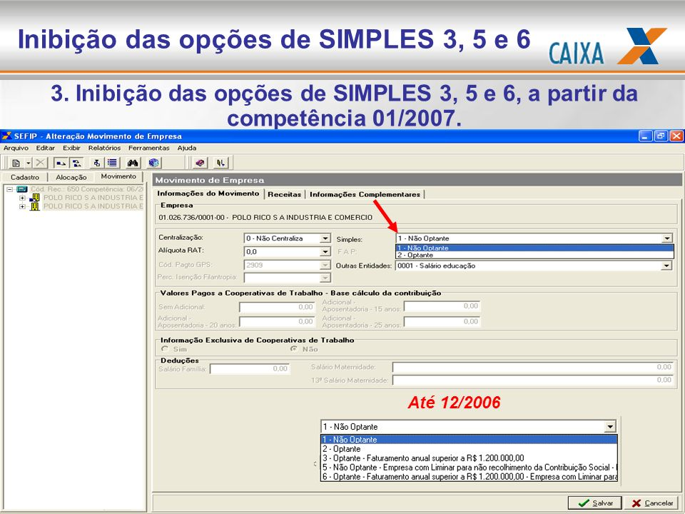 Inibição das opções de SIMPLES 3, 5 e 6