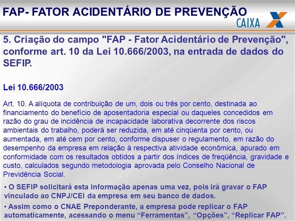 FAP- FATOR ACIDENTÁRIO DE PREVENÇÃO