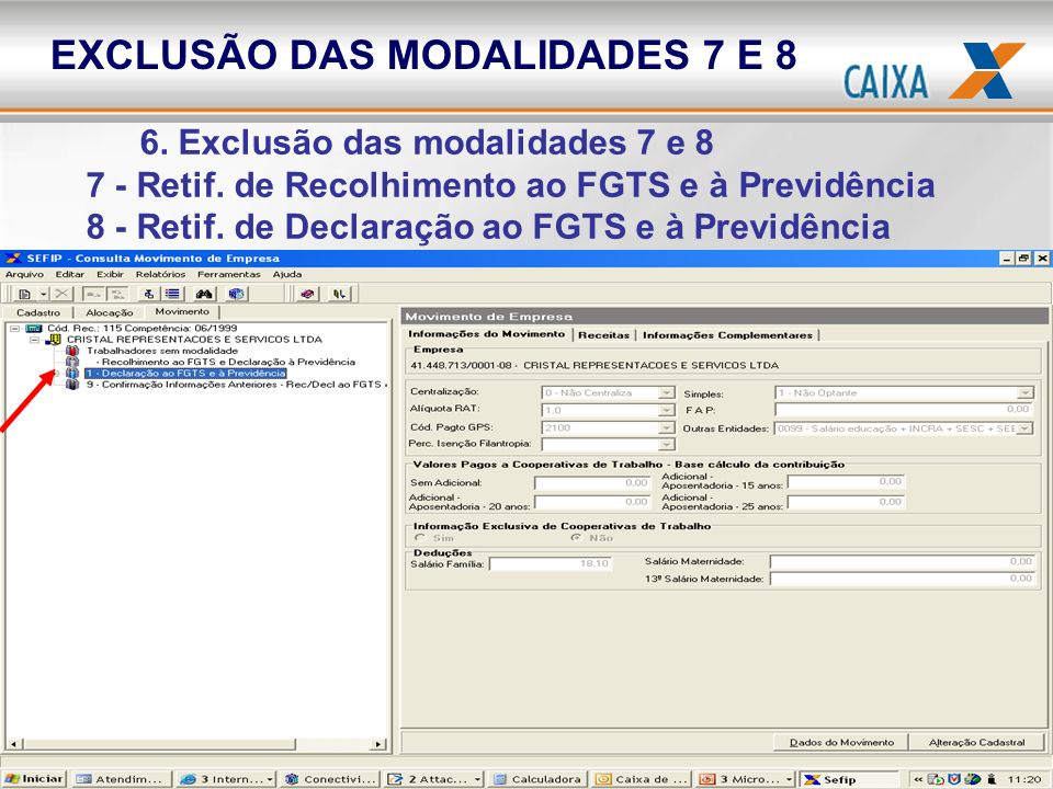 EXCLUSÃO DAS MODALIDADES 7 E 8