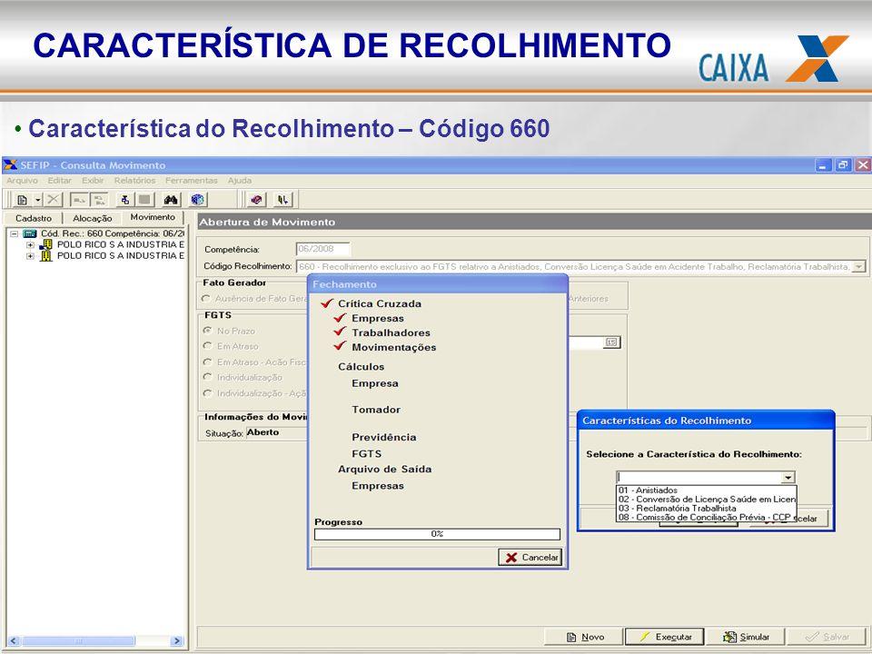 CARACTERÍSTICA DE RECOLHIMENTO