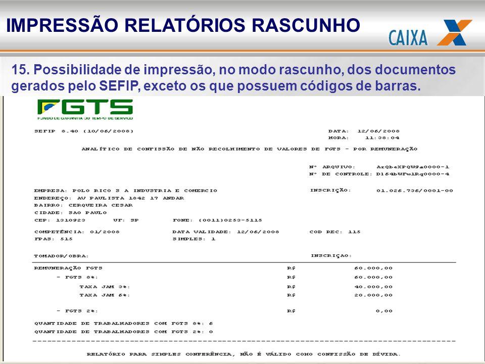 IMPRESSÃO RELATÓRIOS RASCUNHO