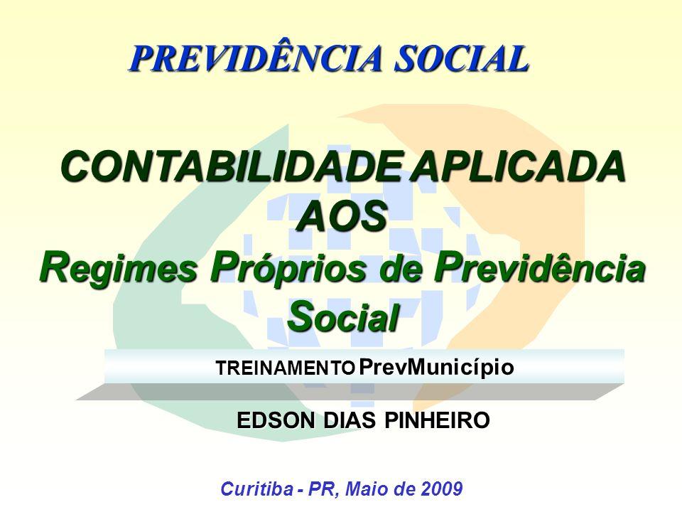 CONTABILIDADE APLICADA AOS Regimes Próprios de Previdência Social