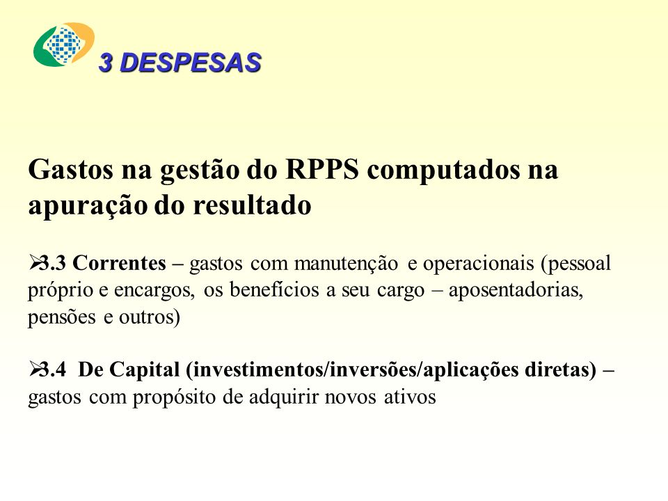 Gastos na gestão do RPPS computados na apuração do resultado