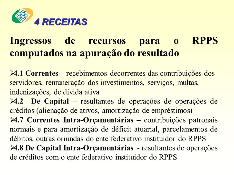Ingressos de recursos para o RPPS computados na apuração do resultado