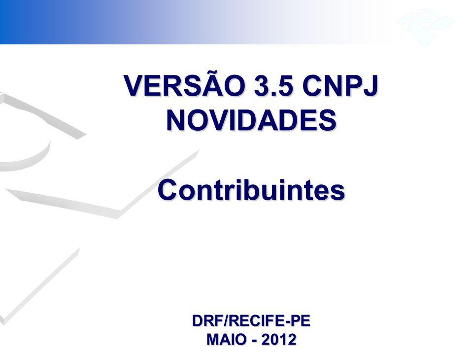 VERSÃO 3.5 CNPJ NOVIDADES Contribuintes