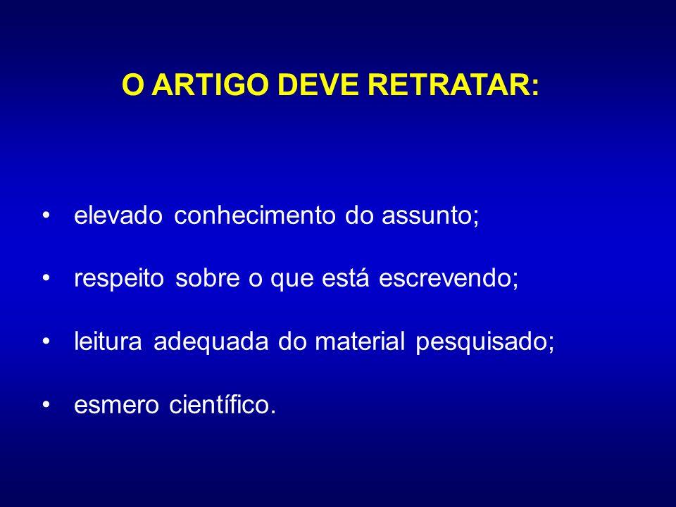 O ARTIGO DEVE RETRATAR: