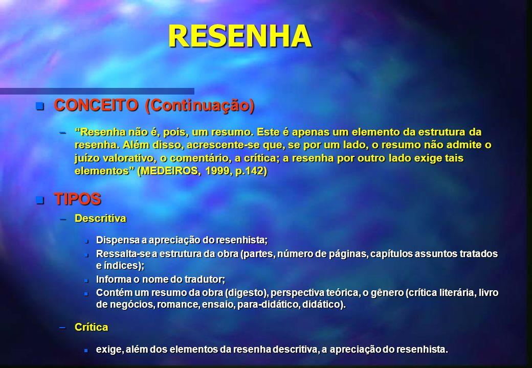 RESENHA CONCEITO (Continuação) TIPOS