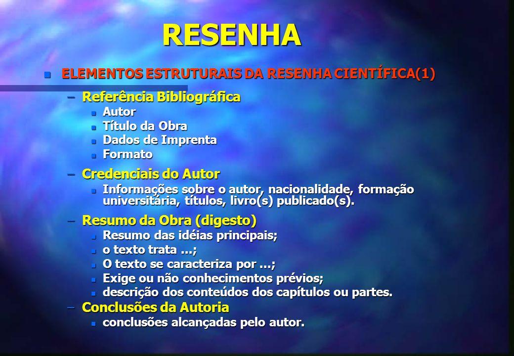 RESENHA ELEMENTOS ESTRUTURAIS DA RESENHA CIENTÍFICA(1)
