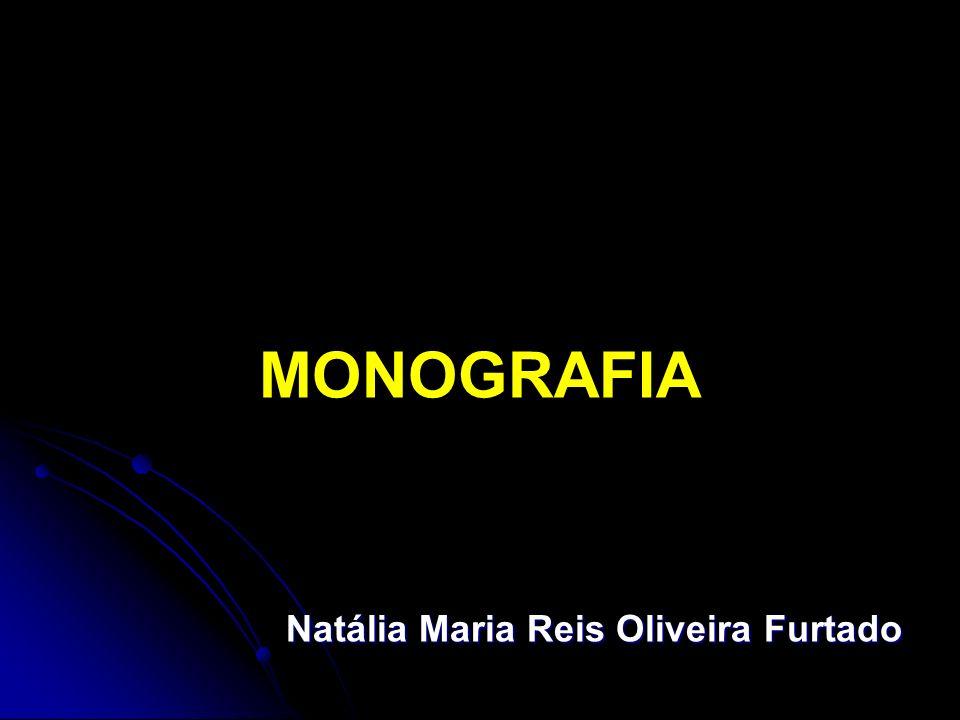 MONOGRAFIA Natália Maria Reis Oliveira Furtado
