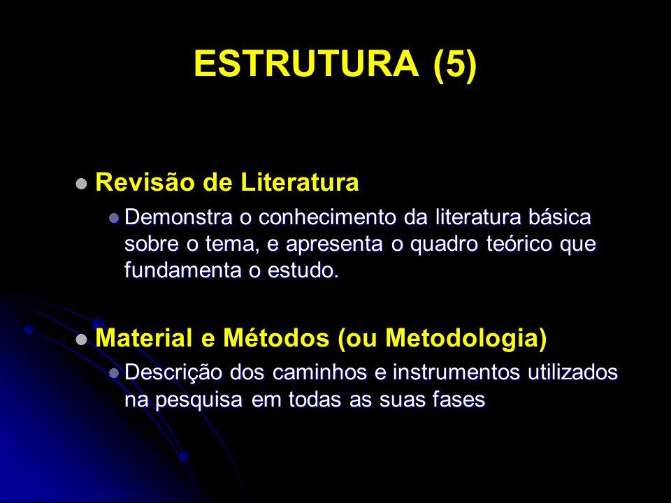 ESTRUTURA (5) Revisão de Literatura