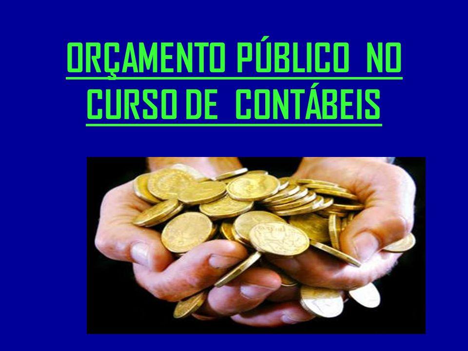 ORÇAMENTO PÚBLICO NO CURSO DE CONTÁBEIS