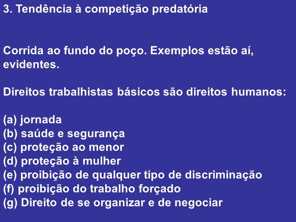 3. Tendência à competição predatória
