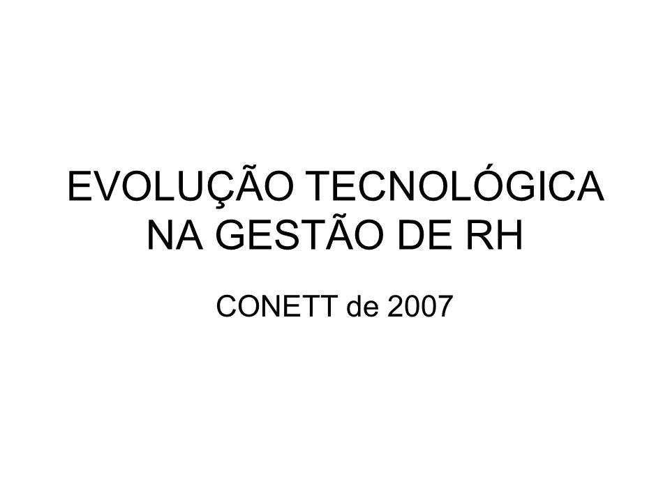 EVOLUÇÃO TECNOLÓGICA NA GESTÃO DE RH