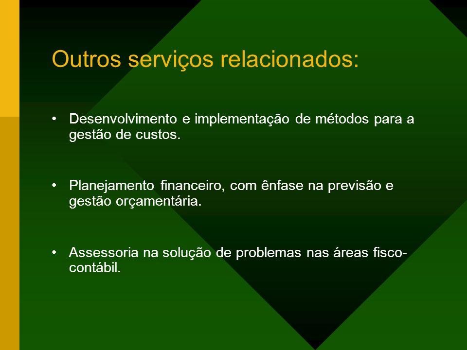 Outros serviços relacionados: