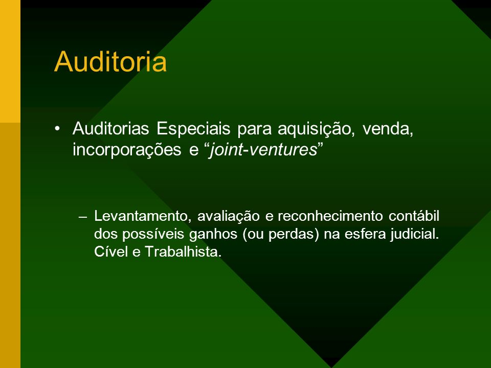 Auditoria Auditorias Especiais para aquisição, venda, incorporações e joint-ventures