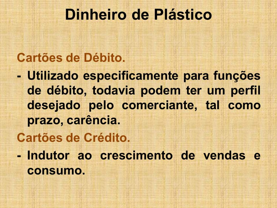 Dinheiro de Plástico
