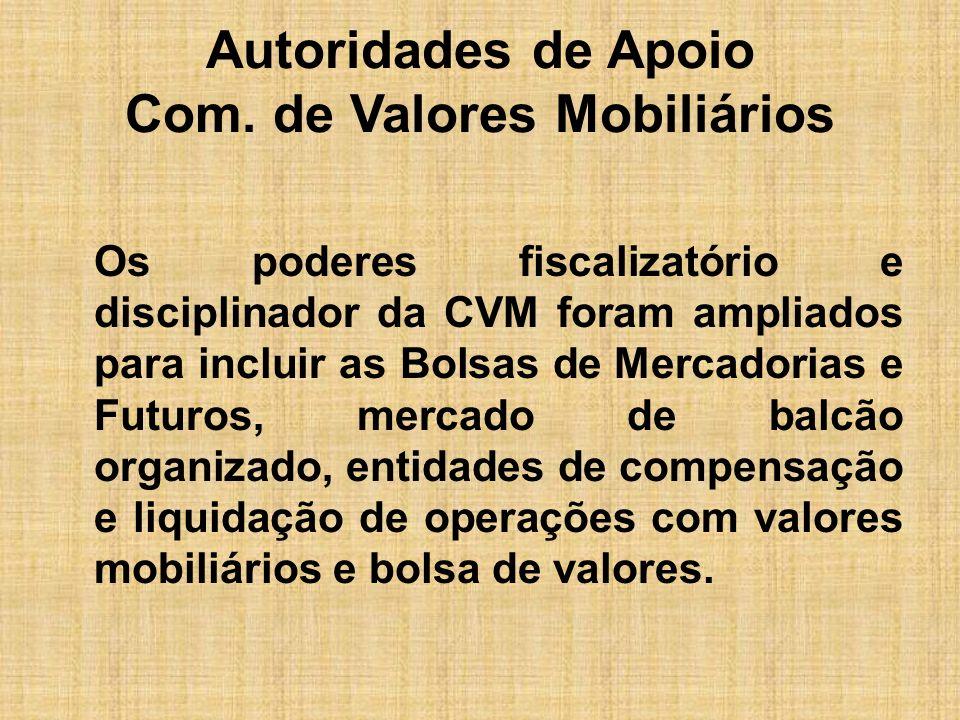 Autoridades de Apoio Com. de Valores Mobiliários