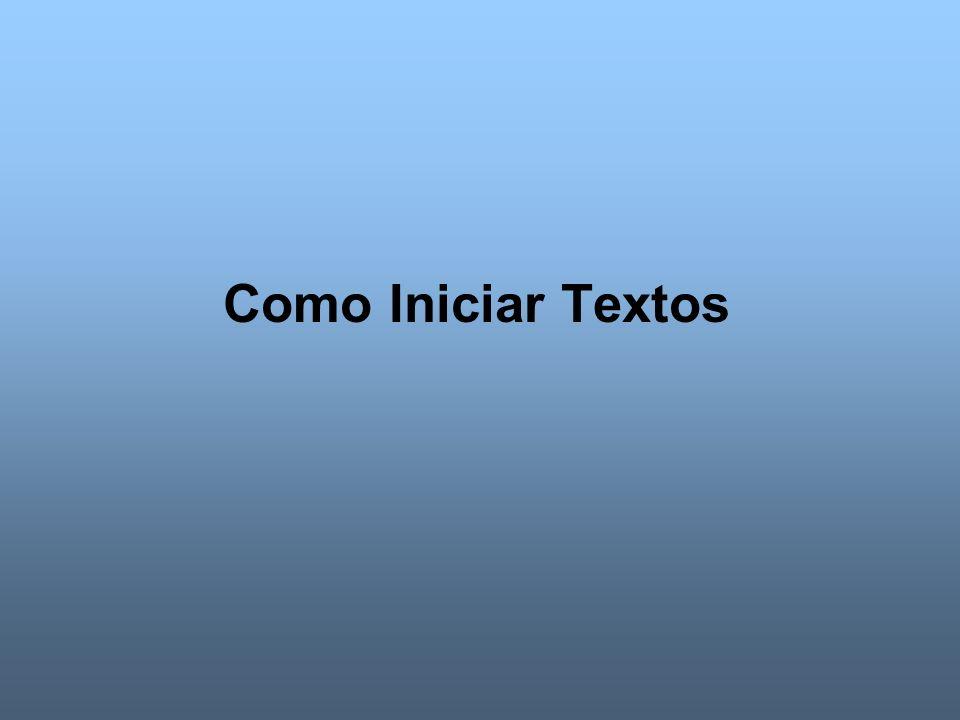 Como Iniciar Textos