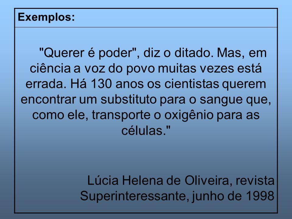 Lúcia Helena de Oliveira, revista Superinteressante, junho de 1998