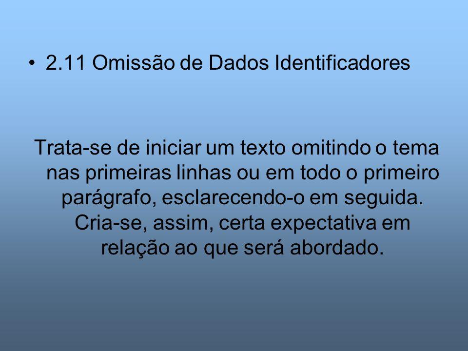 2.11 Omissão de Dados Identificadores