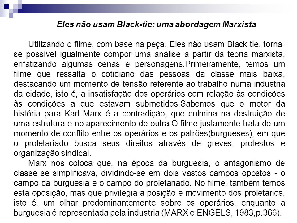Eles não usam Black-tie: uma abordagem Marxista