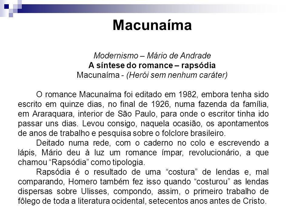 Macunaíma Modernismo – Mário de Andrade