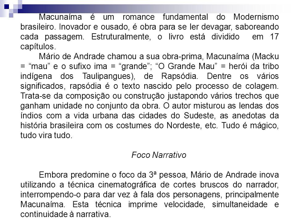 Macunaíma é um romance fundamental do Modernismo brasileiro
