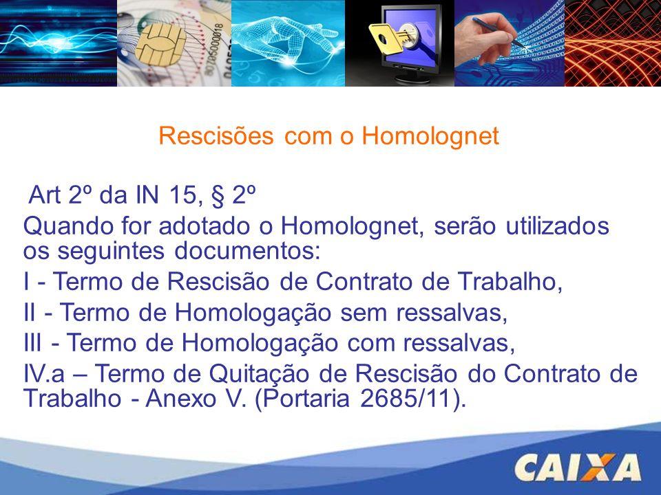 Rescisões com o Homolognet