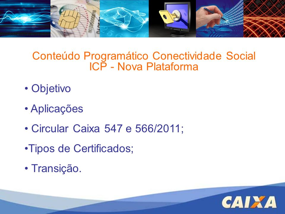 Conteúdo Programático Conectividade Social ICP - Nova Plataforma
