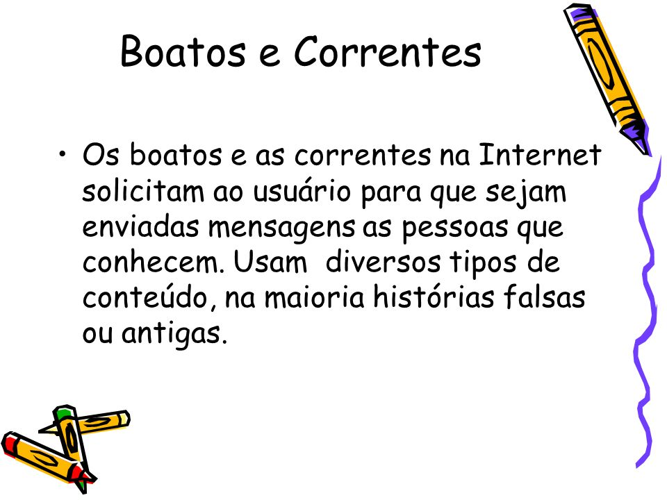 Boatos e Correntes