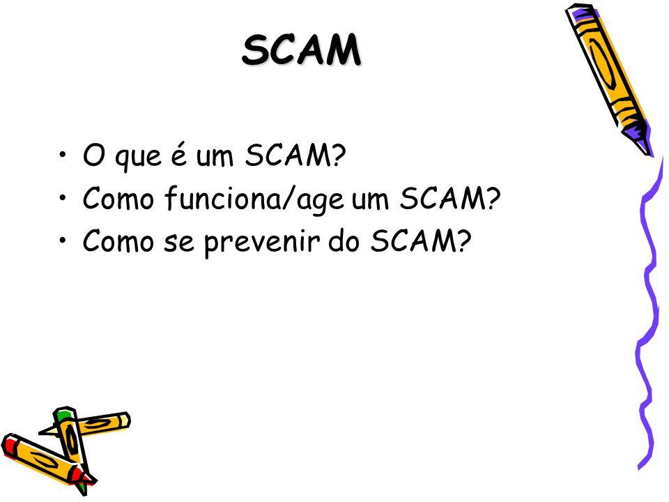SCAM O que é um SCAM Como funciona/age um SCAM
