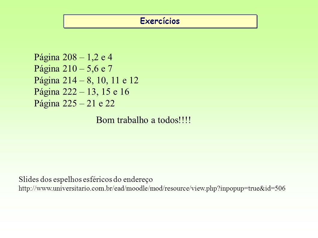 Página 208 – 1,2 e 4 Página 210 – 5,6 e 7 Página 214 – 8, 10, 11 e 12