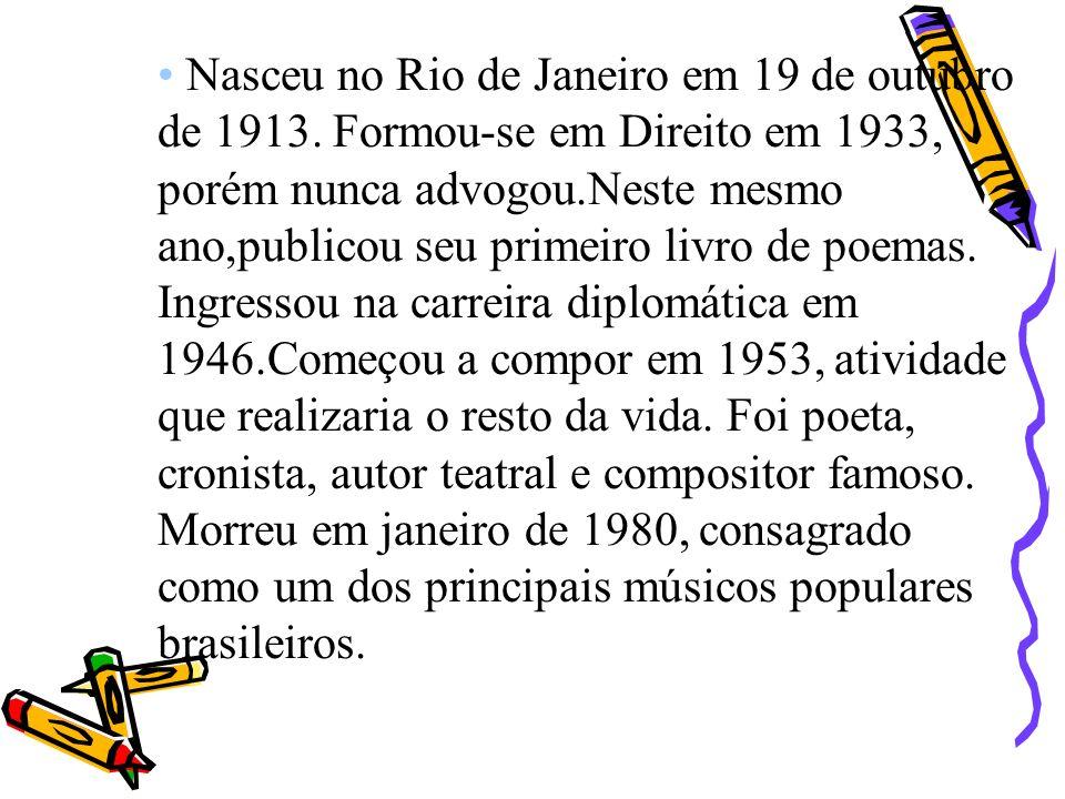 Nasceu no Rio de Janeiro em 19 de outubro de 1913