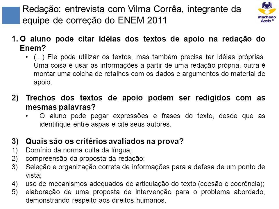Redação: entrevista com Vilma Corrêa, integrante da equipe de correção do ENEM 2011