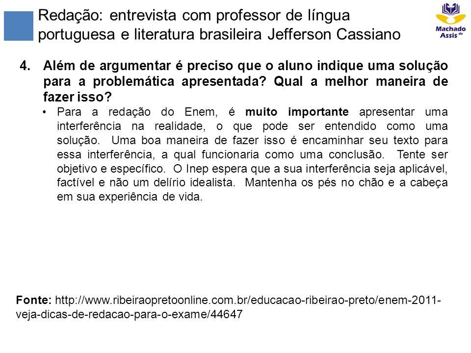 Redação: entrevista com professor de língua portuguesa e literatura brasileira Jefferson Cassiano