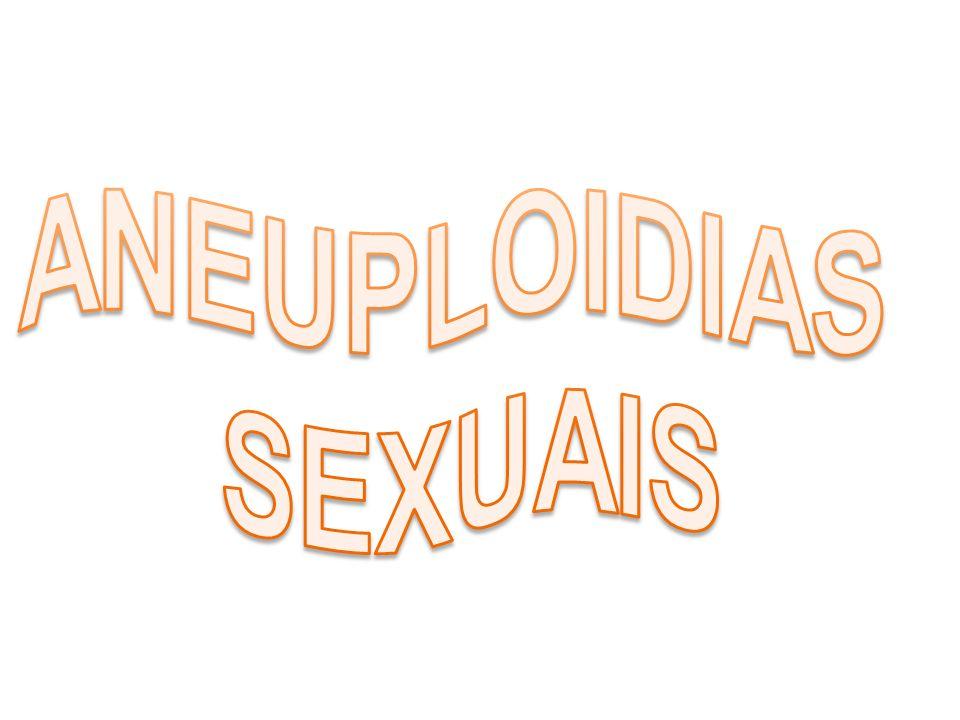 ANEUPLOIDIAS SEXUAIS