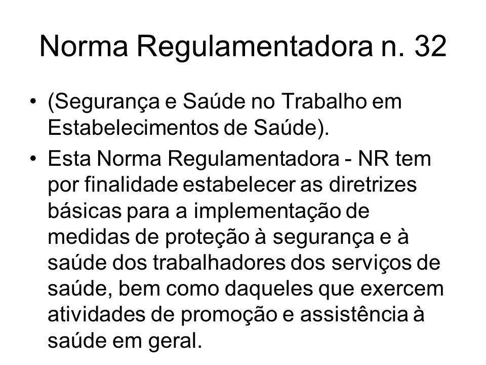 Norma Regulamentadora n. 32