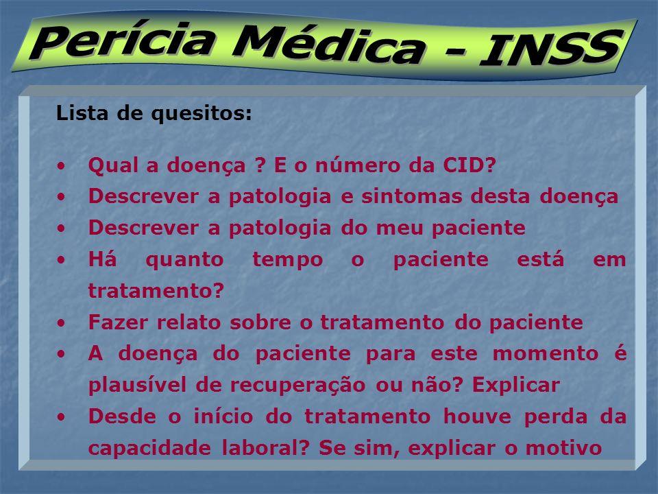 Perícia Médica - INSS Lista de quesitos:
