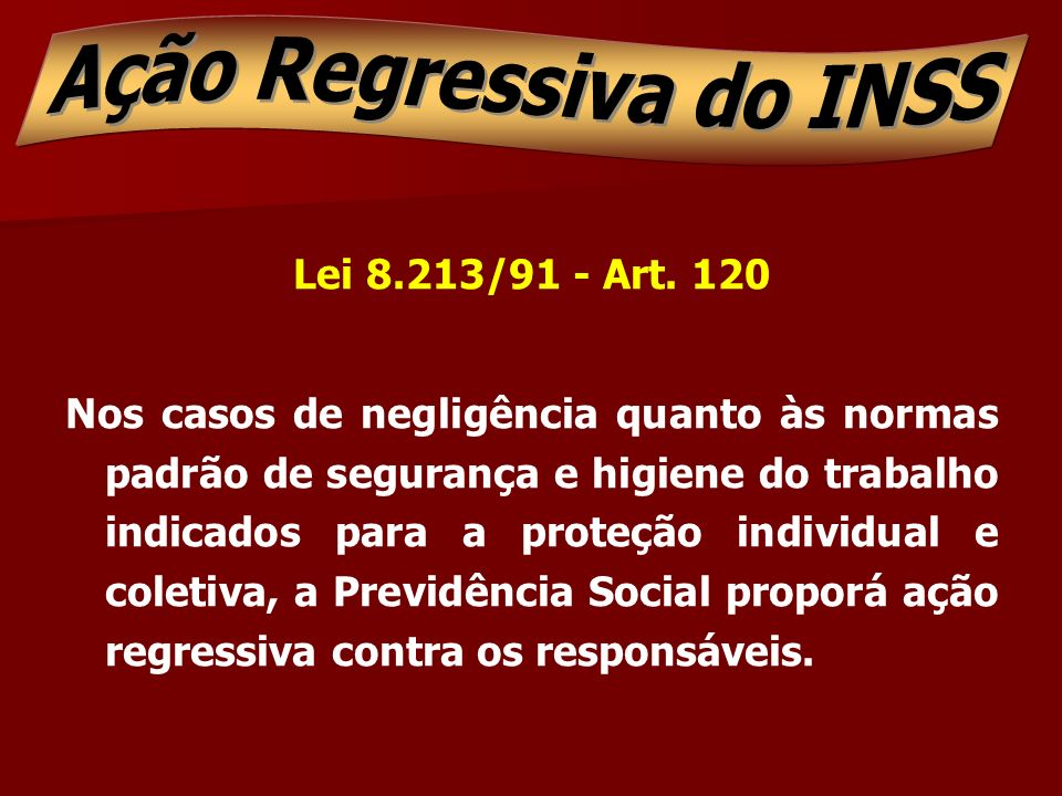 Ação Regressiva do INSS