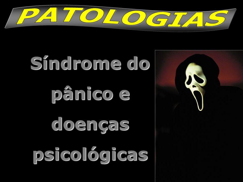 Síndrome do pânico e doenças psicológicas
