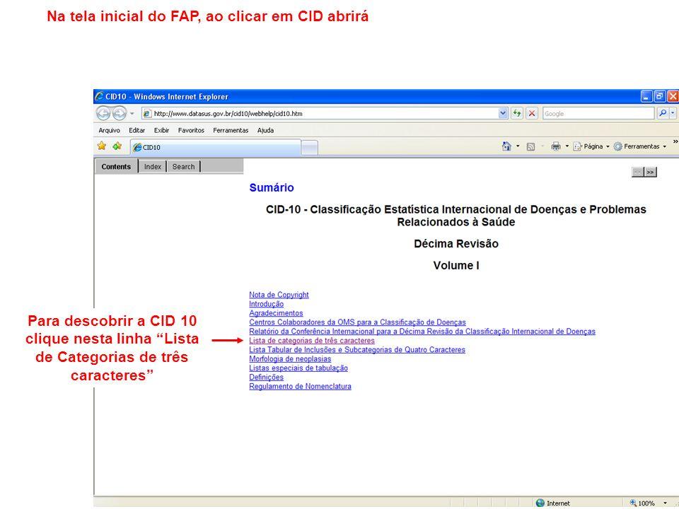 Na tela inicial do FAP, ao clicar em CID abrirá
