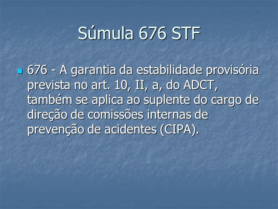 Súmula 676 STF