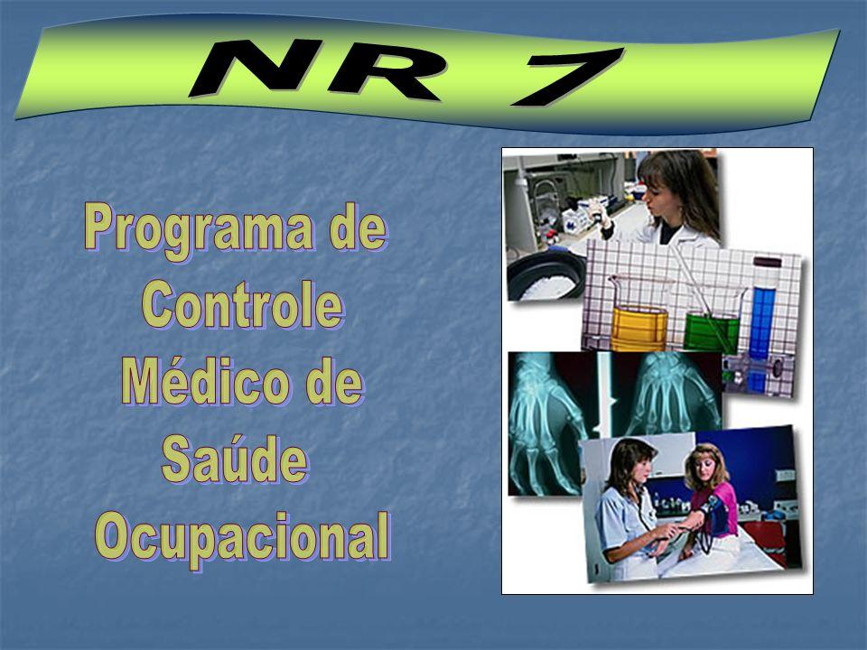 NR 7 Programa de Controle Médico de Saúde Ocupacional