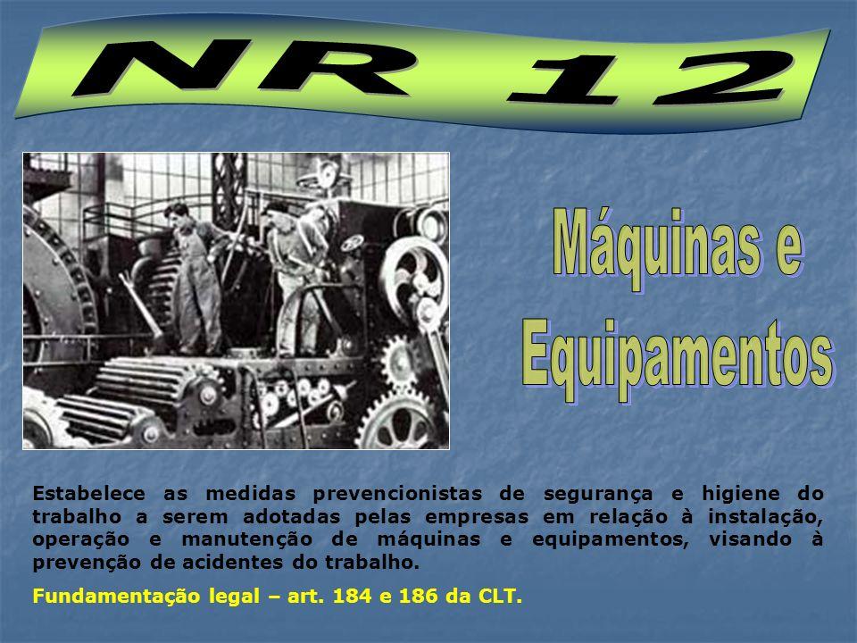 NR 12 Máquinas e Equipamentos