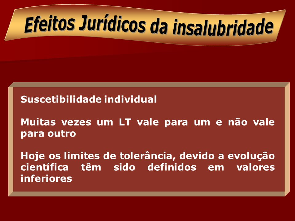 Efeitos Jurídicos da insalubridade