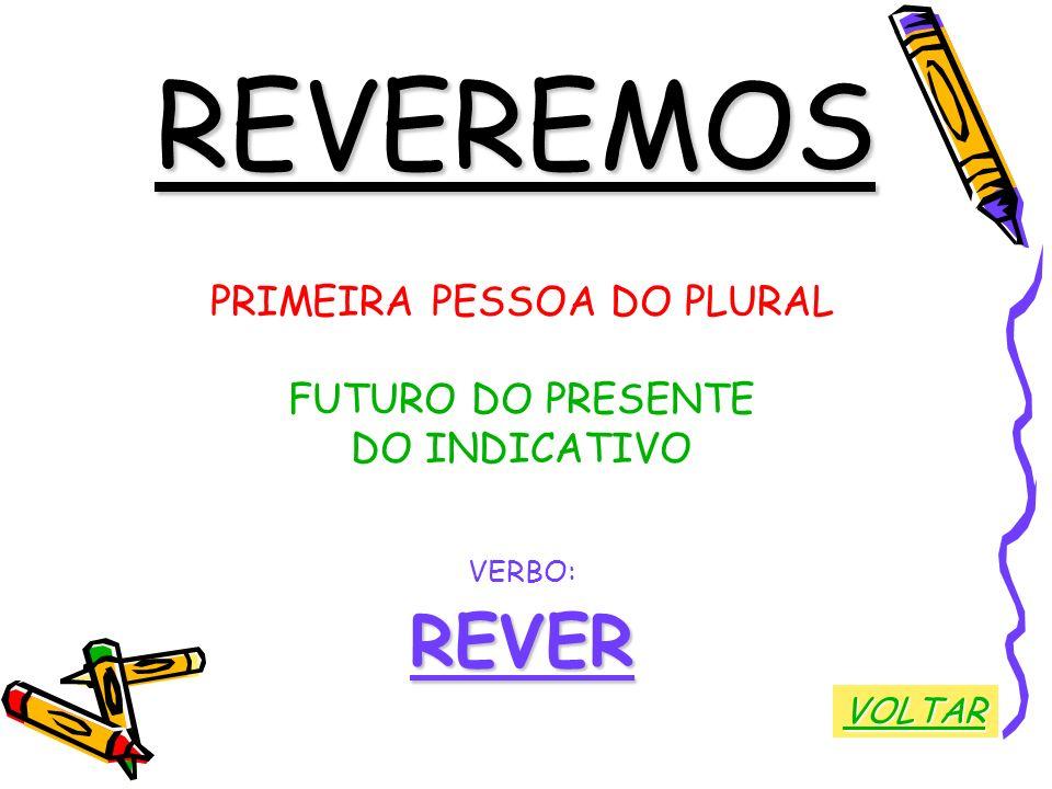 PRIMEIRA PESSOA DO PLURAL